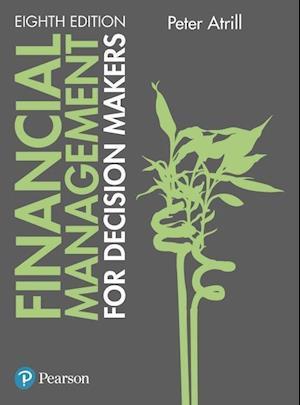 Bog, paperback Financial Management for Decision Makers af Peter Atrill