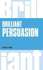 Brilliant Persuasion (Brilliant Lifeskills)