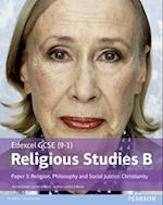 Edexcel GCSE (9-1) Religious Studies B Paper 3: Religion, Philosophy and Social Justice - Christianity Student Book (Edexcel GCSE 9 1 Religious Studies Spec B)