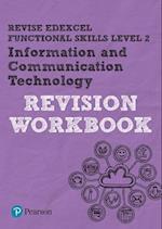 REVISE Edexcel Functional Skills ICT Level 2 Workbook (REVISE Functional Skills)