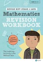 Revise Key Stage 2 SATs Mathematics Revision Workbook - Above Expected Standard