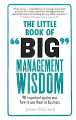 Little Book of Big Management Wisdom