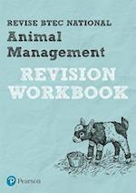 Revise BTEC National Animal Management Revision Workbook (REVISE BTEC Nationals in Animal Management)