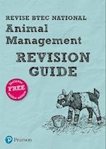 Revise BTEC National Animal Management Revision Guide (REVISE BTEC Nationals in Animal Management)