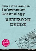 REVISE BTEC National Information Technology Revision Guide (REVISE BTEC Nationals in IT)