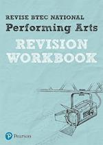REVISE BTEC National Performing Arts Revision Workbook (REVISE BTEC Nationals in Performing Arts)