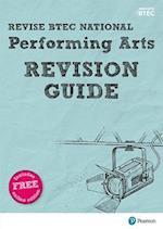 Revise BTEC National Performing Arts Revision Guide (REVISE BTEC Nationals in Performing Arts)