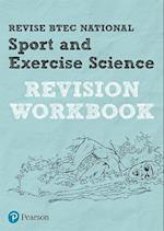 Revise BTEC National Sport and Exercise Science Revision Workbook (Revise BTEC Nationals in Sport and Exercise Science)
