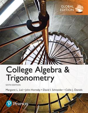 College Algebra and Trigonometry, Global Edition af John Hornsby, Margaret L. Lial, Callie Daniels