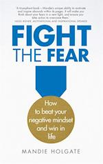 Fight the Fear