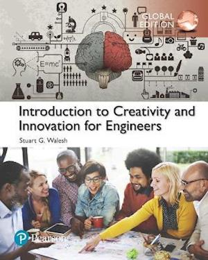 Bog, paperback Introduction to Creativity and Innovation for Engineers, Global Edition af Stuart Walesh