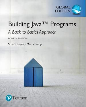 Building Java Programs: A Back to Basics Approach plus MyProgrammingLab with Pearson eText, Global Edition