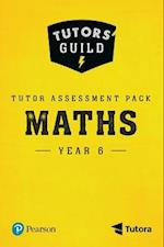 Tutors' Guild Year Six Mathematics Tutor Assessment Pack
