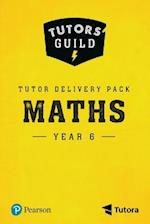 Tutors' Guild Year Six Mathematics Tutor Delivery Pack