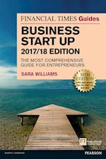 Financial Times Guide to Business Start Up 2017/18 (Financial Times Series)