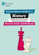 Revise Edexcel GCSE (9-1) History British America Revision Guide and Workbook (Revise Edexcel GCSE History 16)