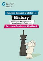 Revise Edexcel GCSE (9-1) History King Richard I and King John Revision Guide and Workbook (Revise Edexcel GCSE History 16)