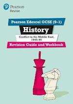 Revise Edexcel GCSE (9-1) History Conflict in the Middle East Revision Guide and Workbook (Revise Edexcel GCSE History 16)