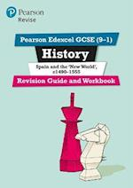 Revise Edexcel GCSE (9-1) History Spain and the New World Revision Guide and Workbook (Revise Edexcel GCSE History 16)
