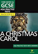 A Christmas Carol AQA Practice Tests: York Notes for GCSE (9-1) (York Notes)