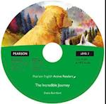 Level 3: The Incredible Journey Book & Multi-ROM with MP3 Pack (Pearson English Active Readers)
