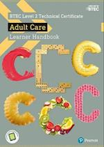 BTEC Level 2 Technical Certificate Adult Care Learner Handbook with ActiveBook (BTEC L2 Technicals Health and Social Care)