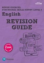 REVISE Edexcel Functional Skills English Entry Level 3 Revision Guide (Revise Companions)