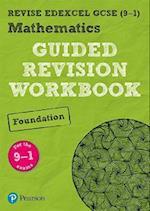 REVISE Edexcel GCSE (9-1) Mathematics Foundation Guided Revision Workbook (REVISE Edexcel GCSE Maths 2015)