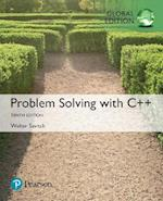 Problem Solving with C++ plus Pearson MyLab Programming with Pearson eText, Global Edition
