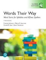 Words Their Way: Word Sorts for Syllables and Affixes Spellers, Global Edition af Francine Johnston