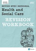 Revise BTEC National Health and Social Care Revision Workbook (REVISE BTEC Nationals in Health and Social Care)