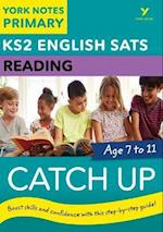 English SATs Catch Up Reading: York Notes for KS2 (York Notes)