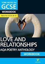 AQA Poetry Anthology - Love and Relationships: York Notes for GCSE (9-1) Workbook (York Notes)