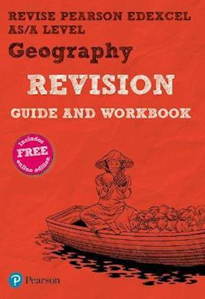 REVISE Pearson Edexcel AS/A Level Geography Revision Guide & Workbook