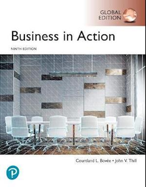 Business in Action plus Pearson MyLab Business with Pearson eText, Global Edition