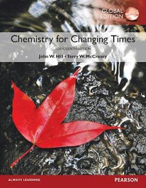 Chemistry For Changing Times plus Pearson Modified MasteringChemistry with Pearson eText, Global Edition