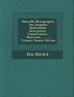 Nouvelle Monographie Des Sangsues Medicinales af Elie Ebrard