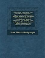 Thirty-Five Years in the East af John Martin Honigberger