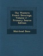 The Western Front af Muirhead Bone
