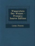 Wasserstein Der Weisen af Lucas Jennis
