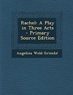 Rachel af Angelina Weld Grimke