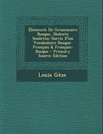 Elements de Grammaire Basque, Dialecte Souletin af Louis Geze