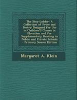 The Step-Ladder af Margaret a. Klein