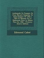 Ambassade En Espagne de Jean Ebrard af Edmond Cabie