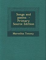 Songs and Poems af Marcellus Tenney