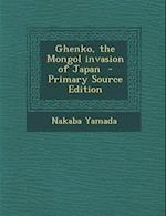 Ghenko, the Mongol Invasion of Japan af Nakaba Yamada