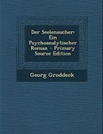 Der Seelensucher af Georg Groddeck