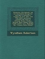 Pocahontas, Alias Matoaka, and Her Descendants Through Her Marriage at Jamestown, Virginia, in April, 1614, with John Rolfe, Gentleman; Including the af Wyndham Robertson