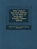 Peter Parley's Universal History af Nathaniel Hawthorne, Elizabeth Manning Hawthorne