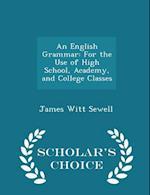 An English Grammar af James Witt Sewell